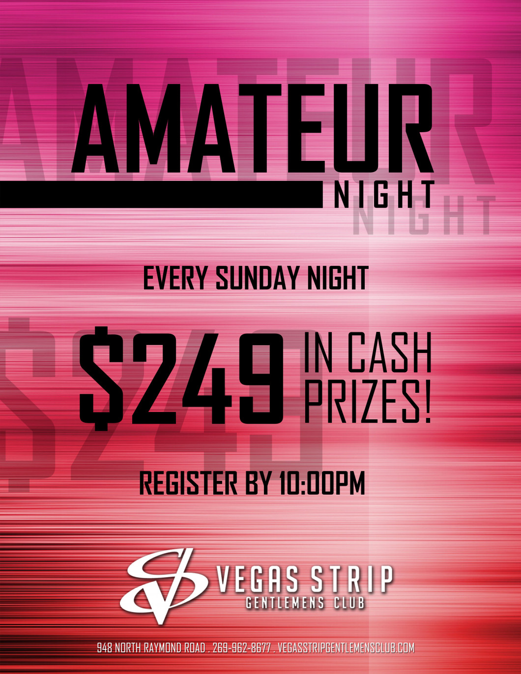 Amateur Night - Every Sunday starting at 10:00 PM
